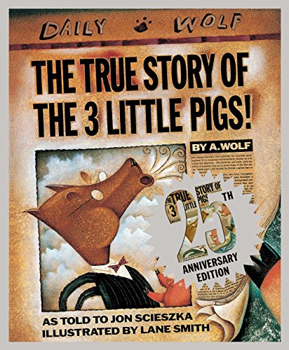 9780451471956: The True Story of the Three Little Pigs 25th Anniversary Edition