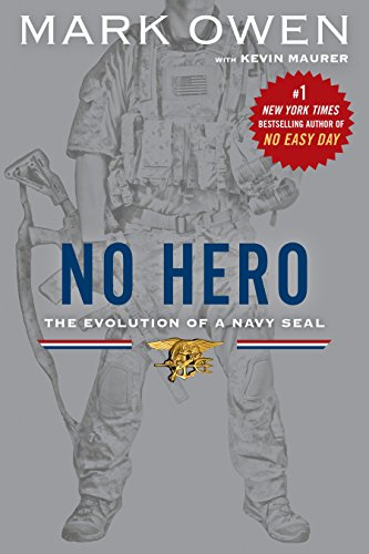 9780451472243: No Hero: The Evolution of a Navy Seal