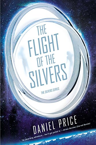 9780451472762: The Flight of the Silvers: The Silvers Book One (The Silvers Series 1)