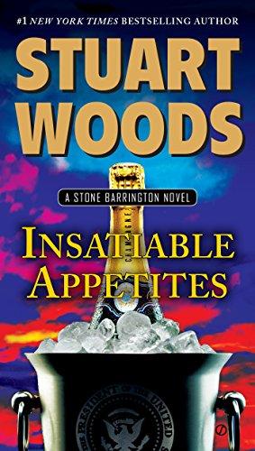 9780451473097: Insatiable Appetites: A Stone Barrington Novel