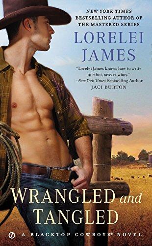 9780451473127: Wrangled and Tangled (Blacktop Cowboys Novel)
