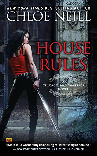 9780451473226: House Rules (Chicagoland Vampires)