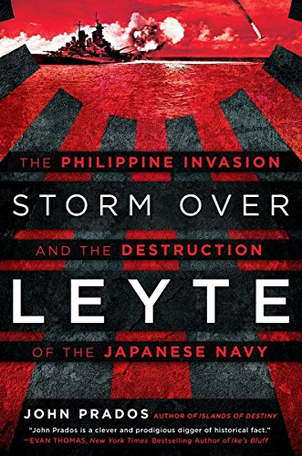 9780451473615: Storm Over Leyte: The Philippine Invasion and the Destruction of the Japanese Navy