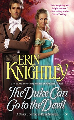 9780451473653: The Duke Can Go to the Devil (A Prelude to a Kiss Novel)