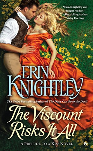 9780451473660: The Viscount Risks It All: A Prelude to a Kiss