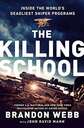 9780451473677: The Killing School: Inside the World's Deadliest Sniper Programs
