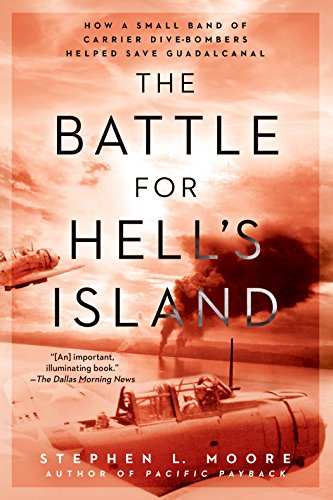 The Battle for Hell's Island: How a: Stephen L. Moore