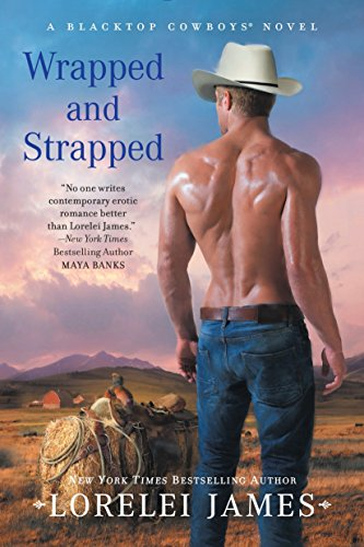 9780451473783: Wrapped and Strapped (Blacktop Cowboys Novel)