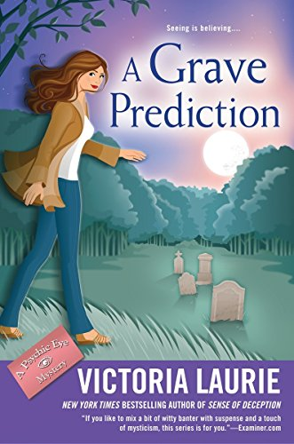 9780451473882: A Grave Prediction (Psychic Eye Mystery)