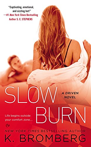 9780451473929: Slow Burn: A Driven Novel