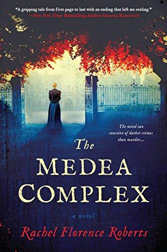 The Medea Complex: Rachel Florence Roberts