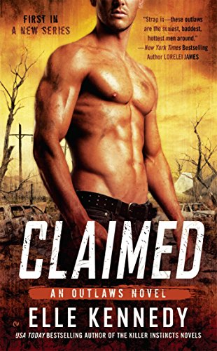 9780451474445: Claimed (The Outlaws Series)