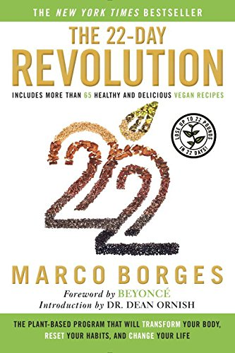 9780451474865: The 22-day Revolution: The Plant-based Program That Will Transform Your Body, Reset Your Habits, and Change Your Life