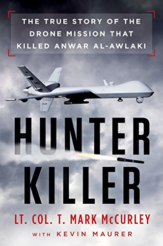 Hunter Killer: The True Story of the: Maurer, Kevin, Mccurley,