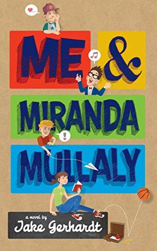 9780451475404: Me and Miranda Mullaly