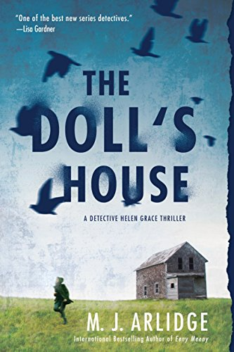 The Doll's House (A Helen Grace Thriller): M. J. Arlidge