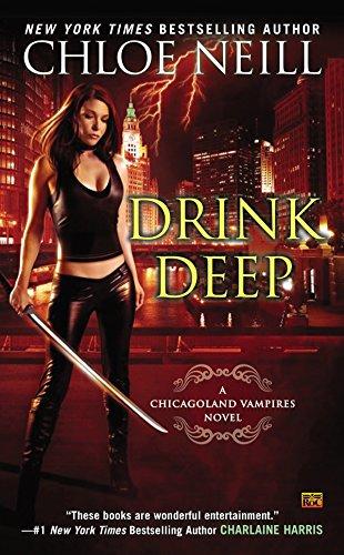 9780451475817: Drink Deep: A Chicagoland Vampires Novel