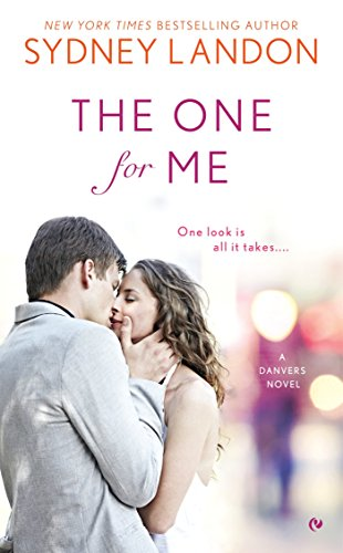 9780451476227: The One For Me (A Danvers Novel)