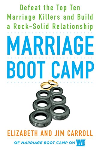 9780451476777: Marriage Boot Camp: Defeat the Top 10 Marriage Killers and Build a Rock-Solid Relationship