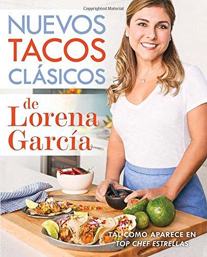 9780451476920: Nuevos Tacos Clasicos de Lorena Garcia