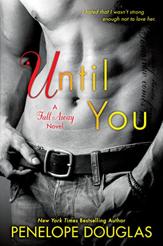 9780451477118: Until You: The Fall Away Series