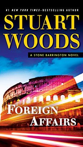 9780451477224: Foreign Affairs: A Stone Barrington Novel