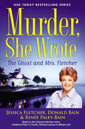 9780451477361: Murder, She Wrote: the Ghost and Mrs. Fletcher
