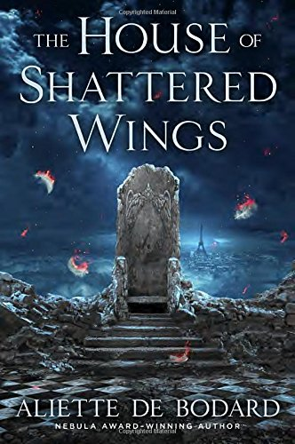 9780451477385: The House of Shattered Wings