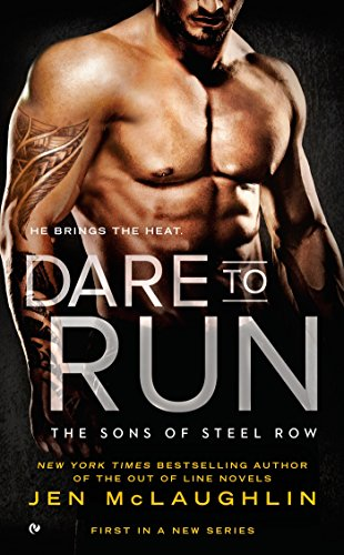 9780451477590: Dare to Run (The Sons of Steel Row)