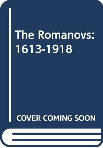 9780451482082: The Romanovs 1613-1918