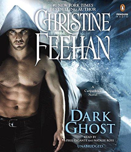 Dark Ghost (Carpathian Novel, A): Christine Feehan