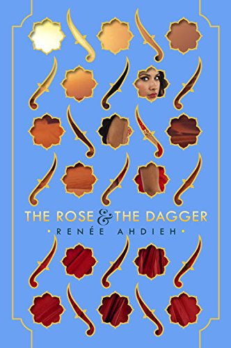 9780451485410: The Rose and the Dagger (The Wrath and the Dawn)
