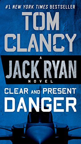 9780451489821: Clear and Present Danger (A Jack Ryan Novel)