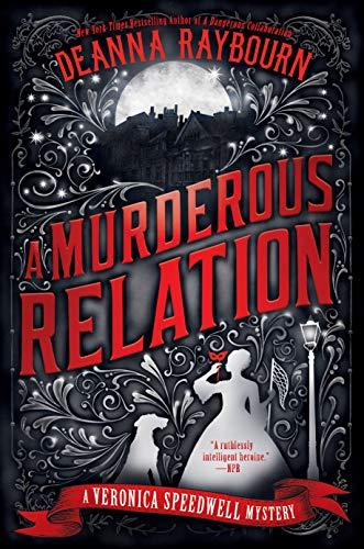 A Murderous Relation (A Veronica Speedwell Mystery): Raybourn, Deanna