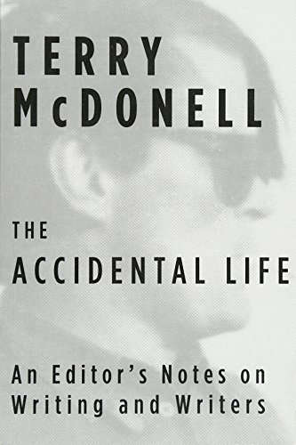 9780451494238: The Accidental Life: An Editor's Notes on Writing and Writers