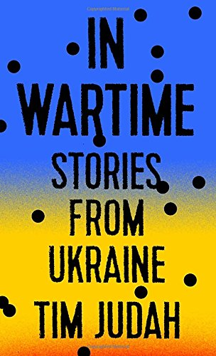9780451495471: In Wartime: Stories from Ukraine