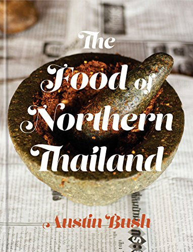 9780451497499: The Food of Northern Thailand: A Cookbook