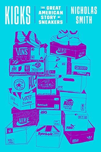 9780451498113: Kicks: The Great American Story of Sneakers