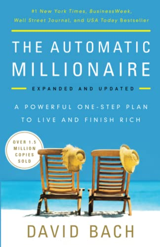 9780451499080: The Automatic Millionaire, Expanded and Updated: A Powerful One-Step Plan to Live and Finish Rich