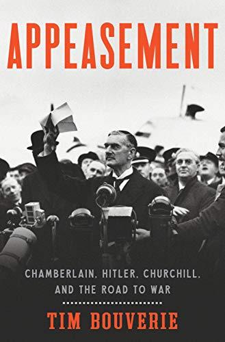 9780451499844: Appeasement: Chamberlain, Hitler, Churchill, and the Road to War