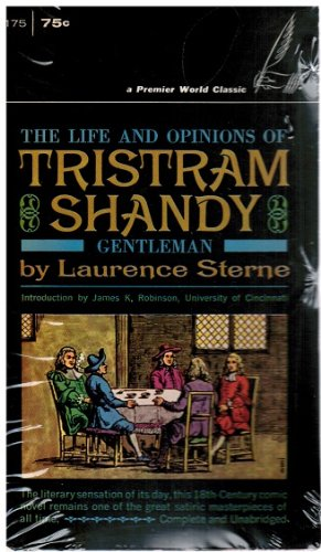 The Life and Opinions of Tristram Shandy, Gentleman: Laurence Sterne