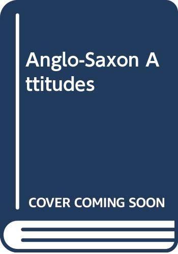 9780451501516: Anglo-Saxon Attitudes