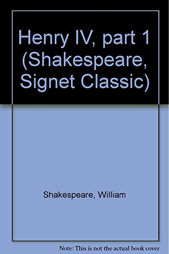 9780451502834: Henry IV, part 1 (Shakespeare, Signet Classic)