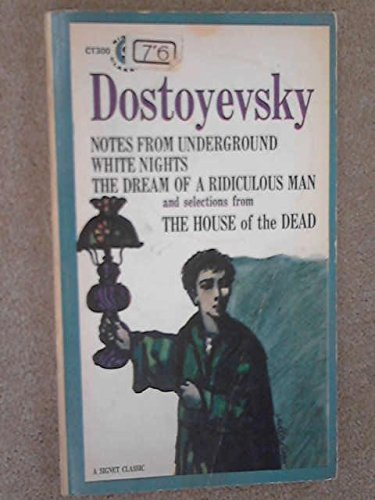 Notes from the Underground A Classic 1864 Russian Novella Notes from the Underground  Fyodor Dostoyevsky