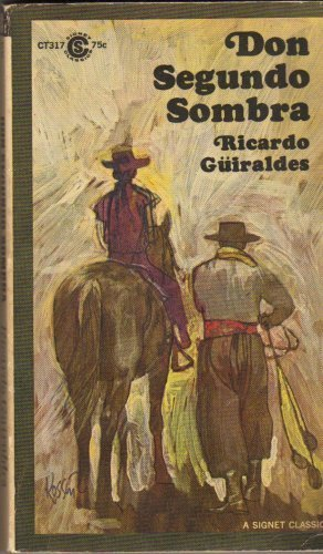 9780451503176: Don Segundo Sombra : shadows on the Pampas