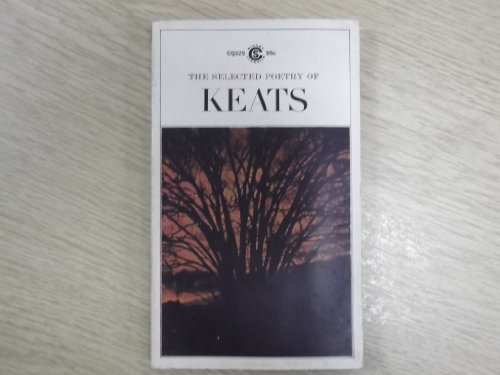 9780451503251: Keats, The Selected Poetry of [Mass Market Paperback] by John Keats