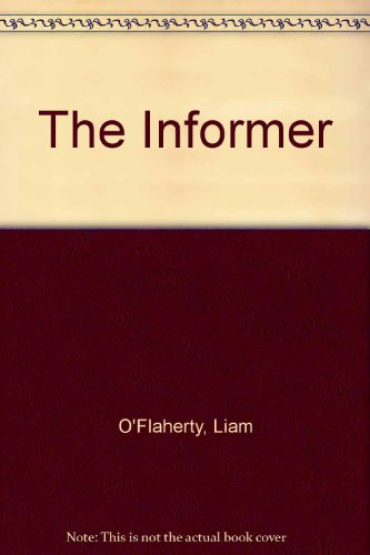 The Informer (0451503511) by Liam O'Flaherty