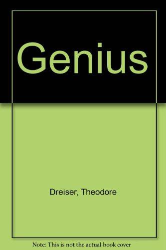 The Genius: Dreiser, Theodore