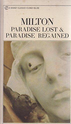 Paradise Lost & Paradise Regained: John Milton