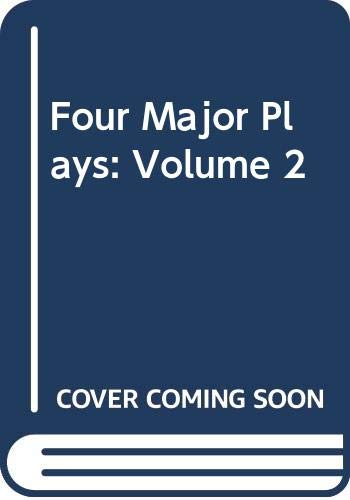 9780451505026: Four Major Plays: Volume 2